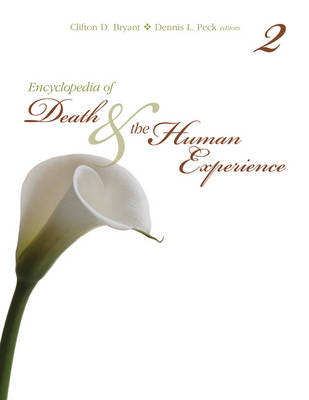 Encyclopedia of Death and the Human Experience by Clifton D. Bryant