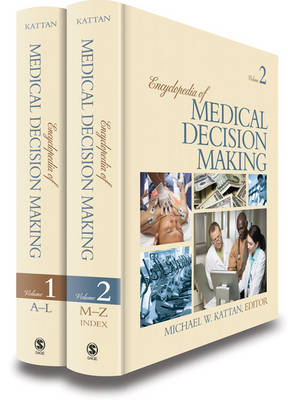 Encyclopedia of Medical Decision Making by Michael W. Kattan
