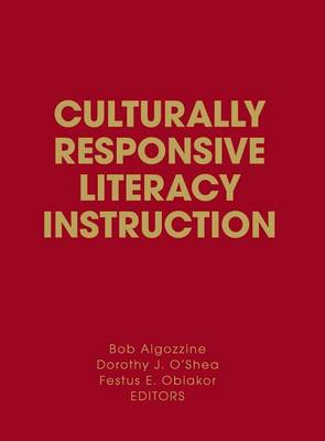 Culturally Responsive Literacy Instruction by Bob Algozzine