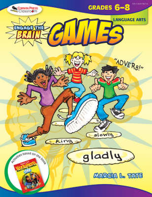 Engage the Brain: Games, Language Arts, Grades 6-8 by Marcia L. Tate