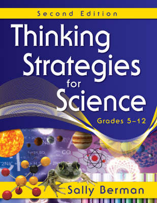 Thinking Strategies for Science, Grades 5-12 by Sally Berman