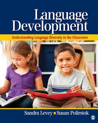 Language Development Understanding Language Diversity in the Classroom by Sandra K. Levey