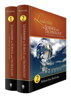 Leadership in Science and Technology: A Reference Handbook by William S. Bainbridge