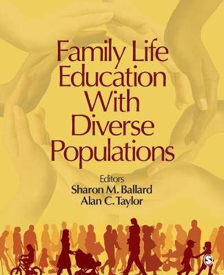 Family Life Education With Diverse Populations by Sharon M. Ballard