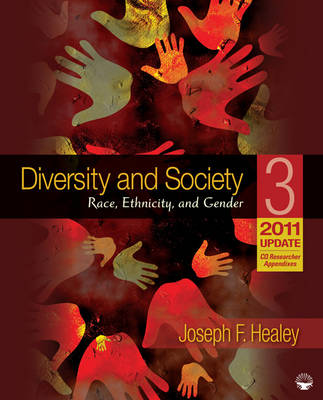 Diversity and Society Race, Ethnicity, and Gender by Joseph F. Healey
