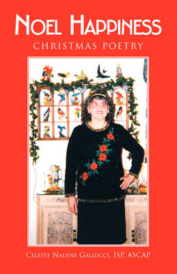 Christmas Poetry in Rhyme by Celeste Nadine Gallucci