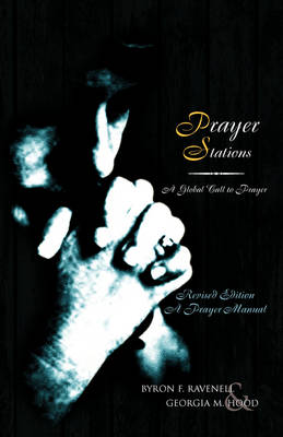 Prayer Stations by Byron Ravenell
