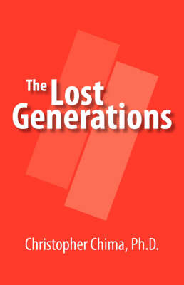 The Lost Generations by Christopher Chima