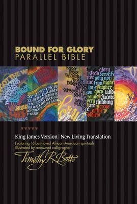 Bound for Glory Parallel Bible-PR-KJV/NLT by Tyndale