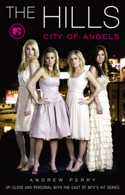 The Hills City of Angels by Andrew Perry