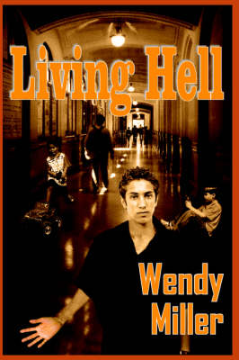 Living Hell by Wendy Miller