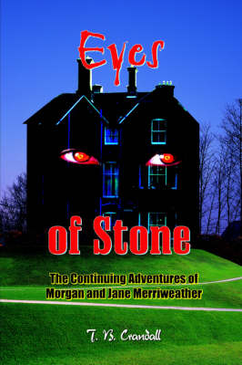 Eyes of Stone by T. B. Crandall