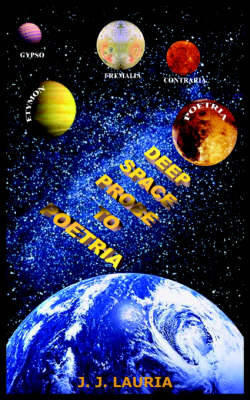 Deep Space Probe to Poetria by J. J. LAURIA