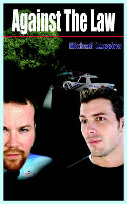 Against The Law by Michael Luppino