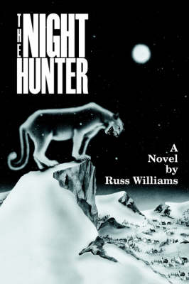 The Night Hunter by Russ Williams