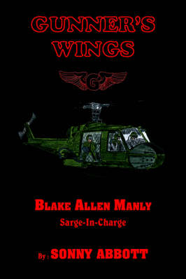 Gunner's Wings Sarge-In-Charge by SONNY ABBOTT
