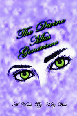 The Divine Miss Genevieve by Kitty Wise
