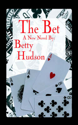 The Bet by Betty Hudson
