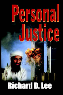 Personal Justice by Richard D. Lee