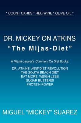 Dr. Mickey on Atkins by MIGUEL MICKEY SUAREZ