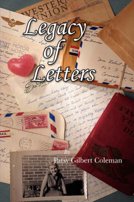 Legacy of Letters by Patsy Gilbert