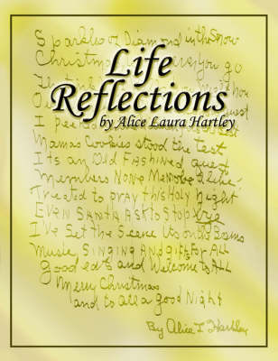 Life Reflections by Alice, Laura Hartley
