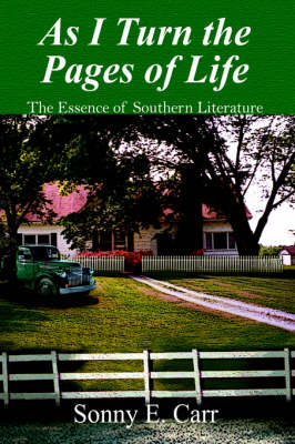 As I Turn the Pages of Life by Sonny E. Carr