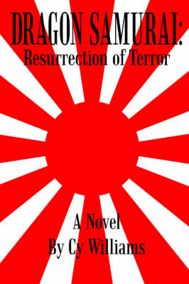 Dragon Samurai Resurrection of Terror by Cy Williams