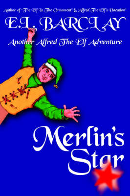 Merlin's Star by E.L. BARCLAY