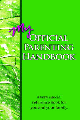 My Official Parenting Handbook by John Harris and Tony Tocco