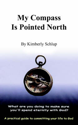 My Compass Is Pointed North by Kimberly Schlup