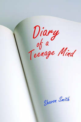 Diary of a Teenage Mind by Shavon Smith