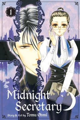 Midnight Secretary, Vol. 1 by Tomu Ohmi