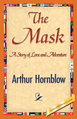 The Mask by Arthur Hornblow, Arthur Hornblow