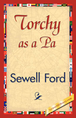 Torchy as a Pa by Ford Sewell Ford, Sewell Ford