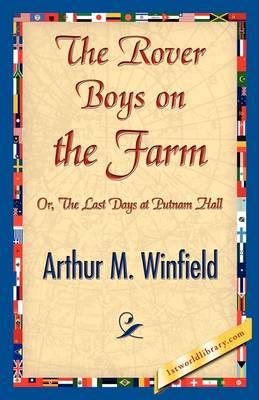 The Rover Boys on the Farm by Arthur M Winfield