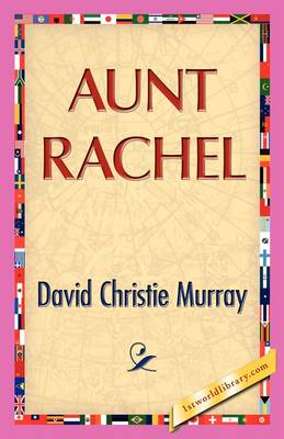 Aunt Rachel by David C Murray