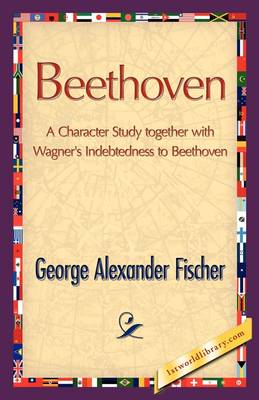 Beethoven by George A Fischer