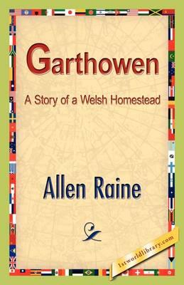 Garthowen by Allen Raine