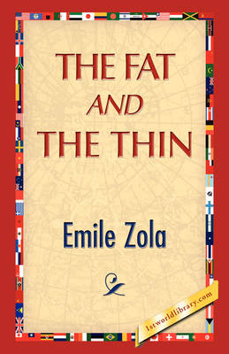 The Fat and the Thin by Emile Zola