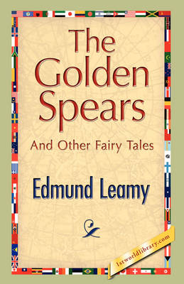 The Golden Spears by Edmund Leamy