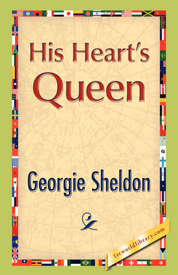 His Heart's Queen by Georgie Sheldon