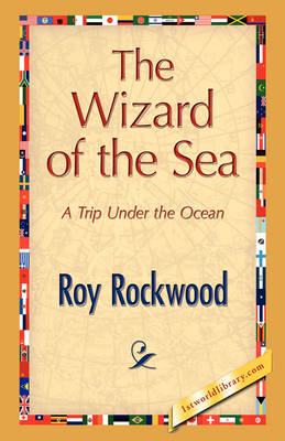 The Wizard of the Sea by Roy Rockwood