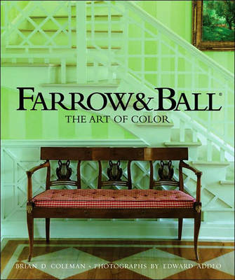 Farrow and Ball Art of Colour by Brian D. Coleman