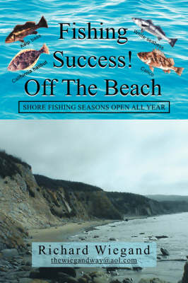 Fishing Success Off the Beach by Richard Wiegand