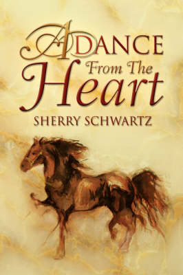 A Dance from the Heart by Sherry Schwartz