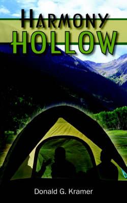 Harmony Hollow by Donald G. Kramer