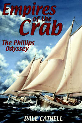 Empires Of The Crab by Dale Cathell