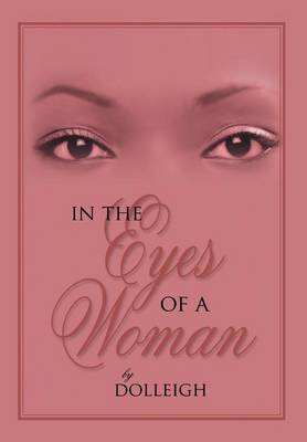 In the Eyes of a Woman by Dolleigh