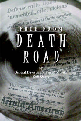 Free from Death Road by General Davis